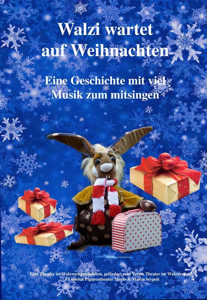 Theater im Walzwerk – Walzi wartet auf Weihnachten (ab 3) | Walzwerk